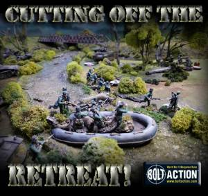 Cutting off the Retreat!