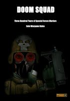 Doom Squad solo or co-op rules for 300 years of special forces warfare by Steve Danes released!