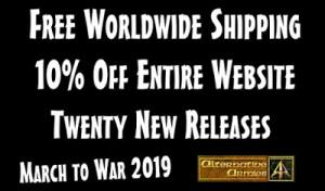 March To War 2019 Free Worldwide Shipping plus 10% off website and 20 New Releases until 16th April