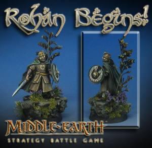 Rohan Begins!