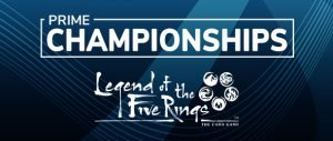 2020 Legend of the Five Rings Prime Championships