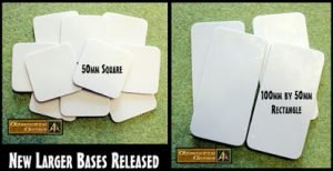 New Bases released 50mm square and 100mm rectangle