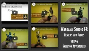 Wargame Studio FR review and painting videos VNT46 Skeleton Adventurers