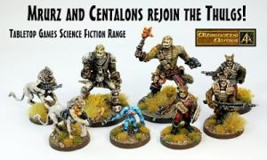 Mrurz and Centalons return Tabletop Games science fiction